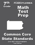 Pennsylvania 7th Grade Math Test Prep: Common Core Learning Standards