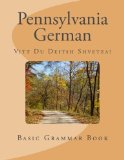 Pennsylvania German: Vitt Du Deitsh Shvetza?