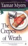 The Crepes of Wrath: A Pennsylvania Dutch Mystery with Recipes (Pennsylvania Dutch Mysteries)