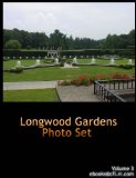 MY TRAVELS: PICTURE GALLERY LONGWOOD GARDENS KENNETT SQUARE, PENNSYLVANIA