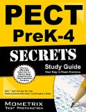 PECT PreK-4 Secrets Study Guide: PECT Test Review for the Pennsylvania Educator Certification Tests