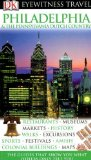 DK Eyewitness Travel Guide: Philadelphia  &  The Pennsylvania Dutch Country